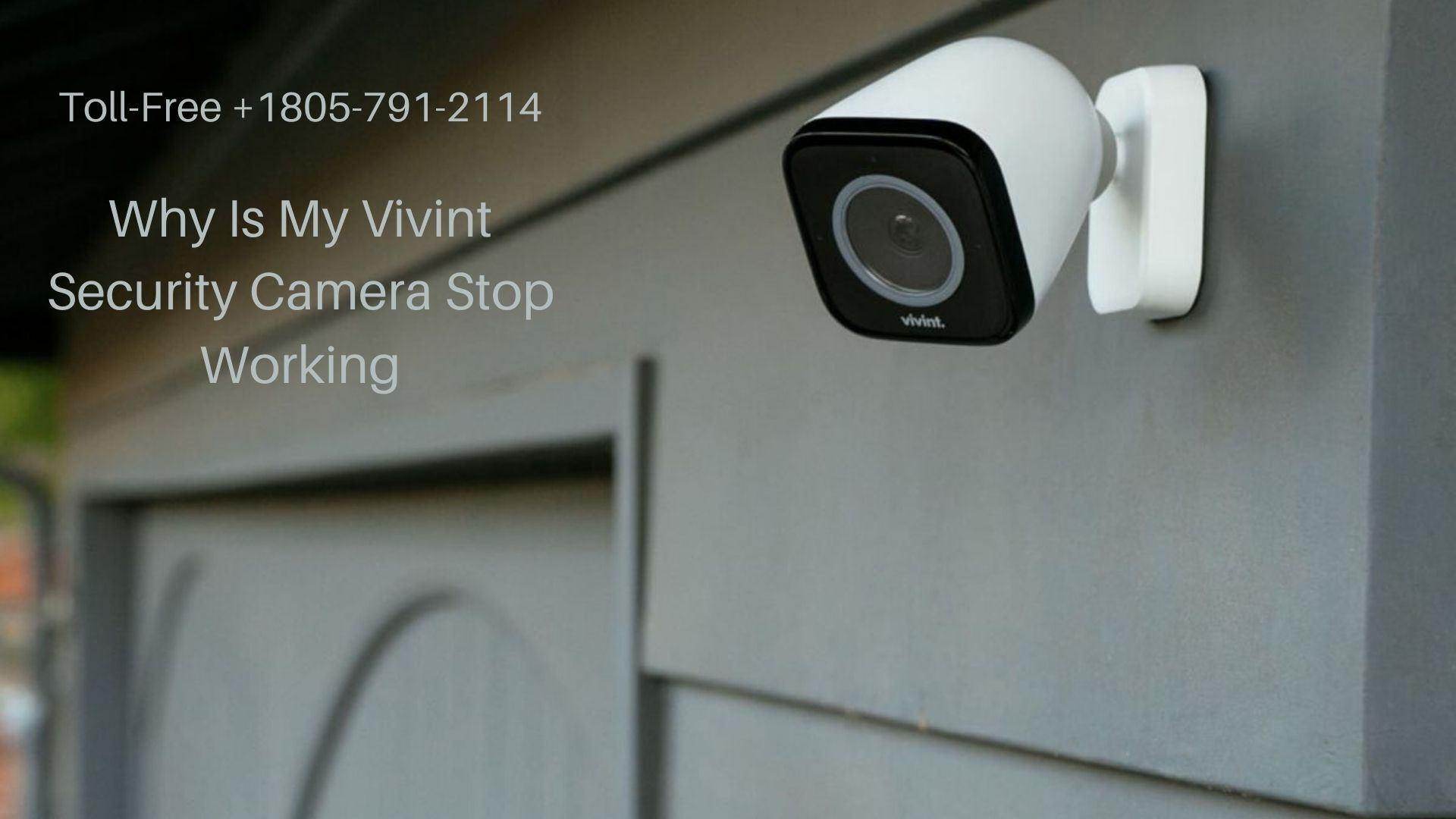 Why Is My Vivint Security Camera Stop Working