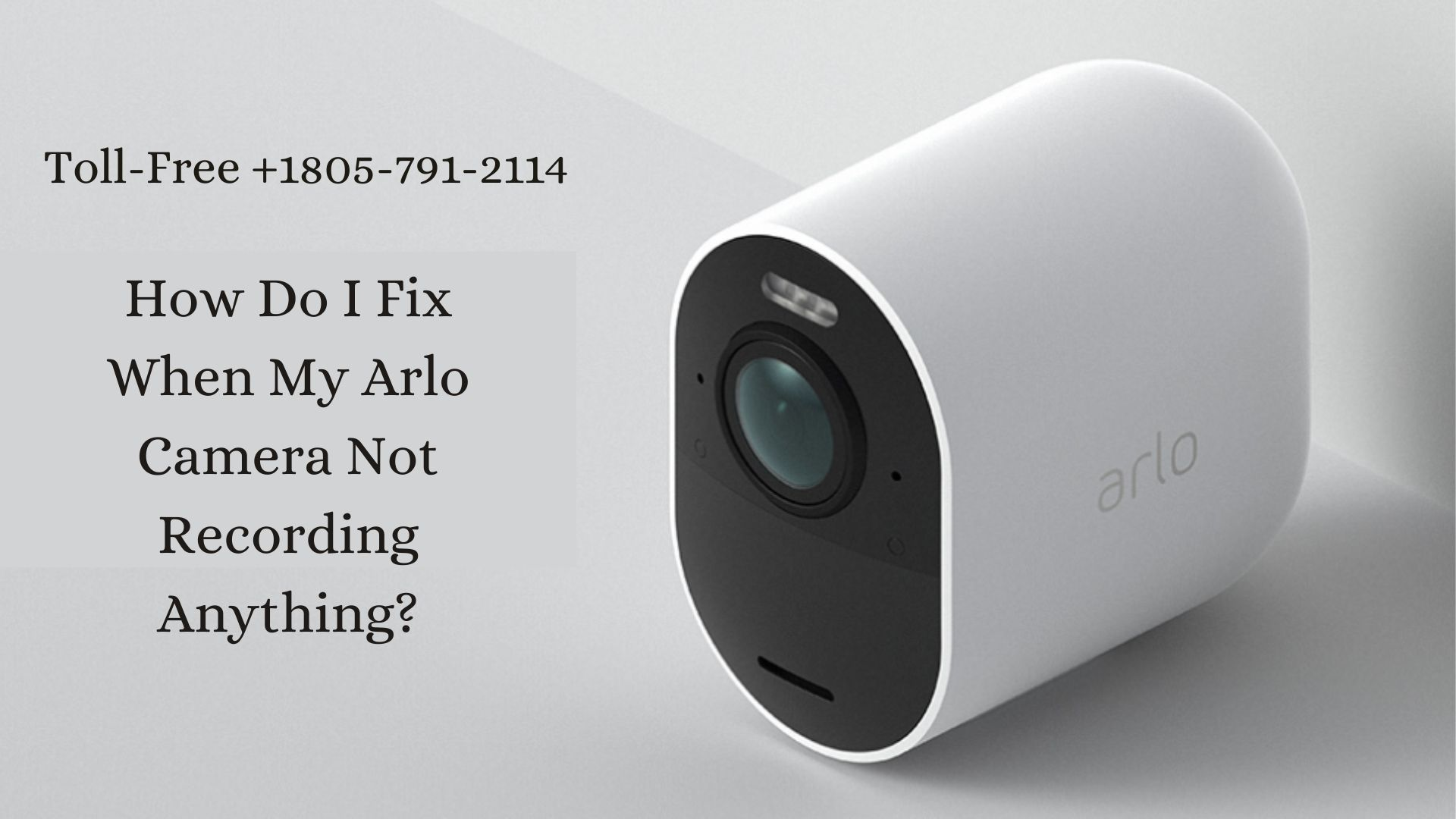 How Do I Fix When My Arlo Camera Not Recording Anything?