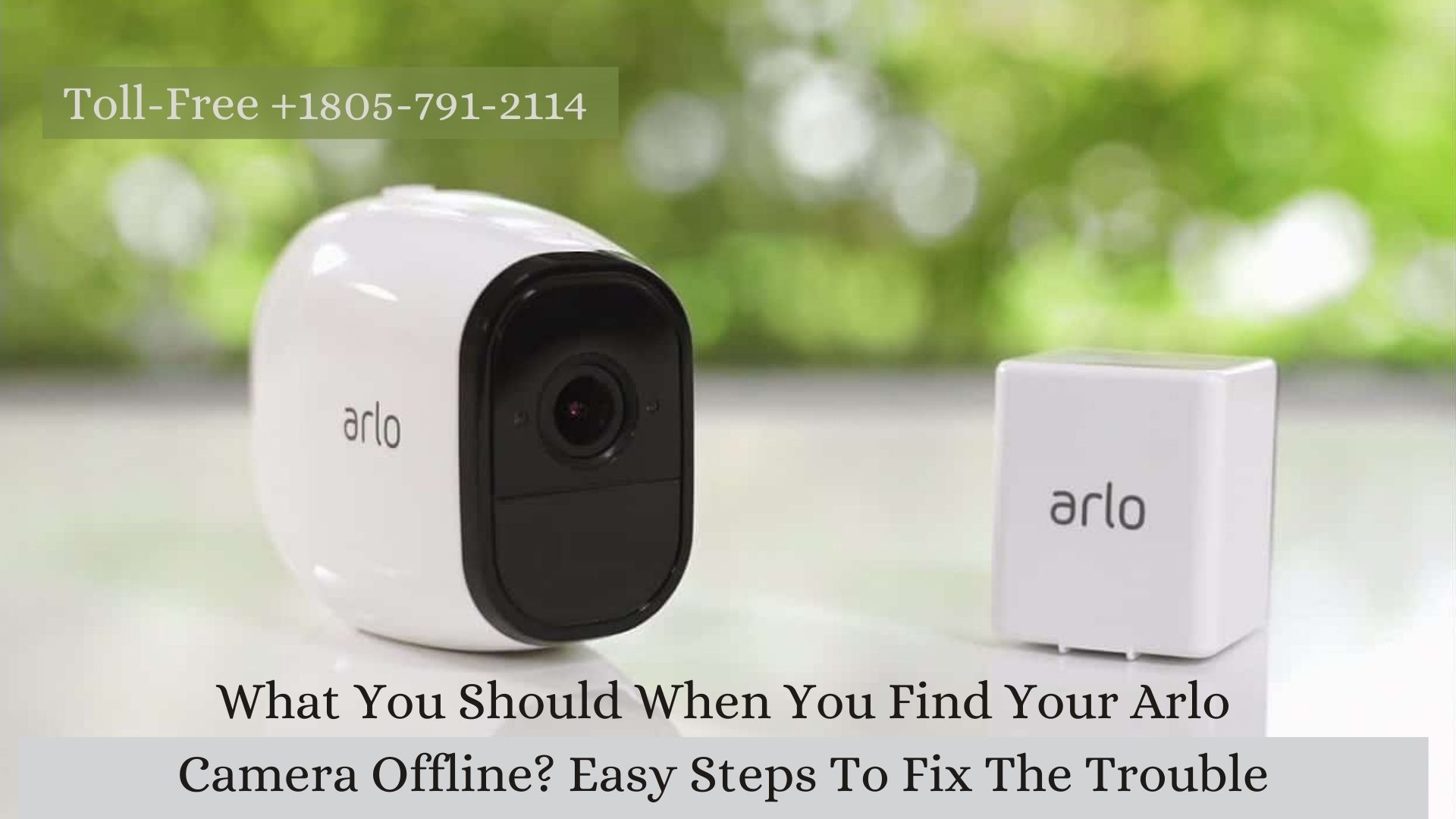What You Should Do When You Find Your Arlo Camera Offline? Easy Steps To Fix The Trouble